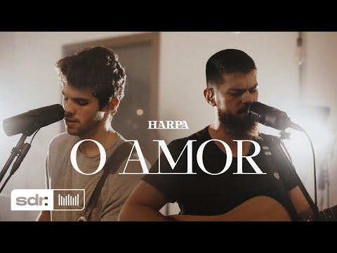 HARPA – O Amor