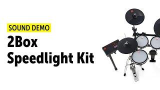 2Box   DrumItThree   Speedlight Kit   Sound Demo
