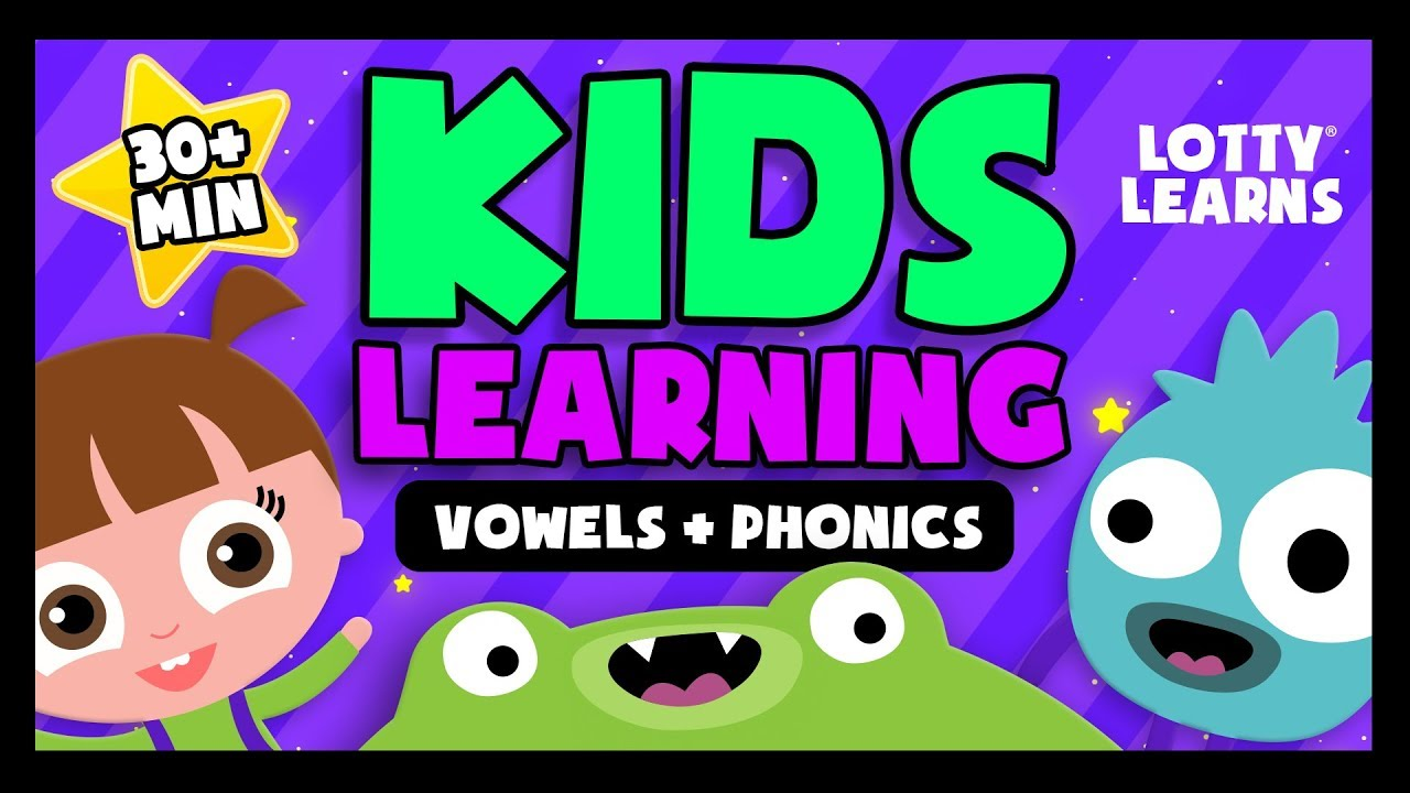 Kids Learning | Vowels | ABC Phonics  | LOTTY LEARNS