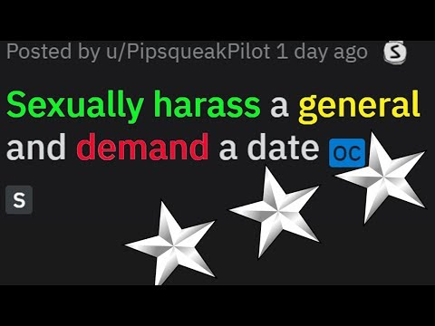 r/MaliciousCompliance - Sexually harass a general
