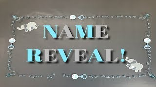 BABY NAME REVEAL | GLAMOUR FAMILY