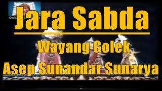 Jara Sabda Full - Wayang Golek Asep Sunandar Sunarya