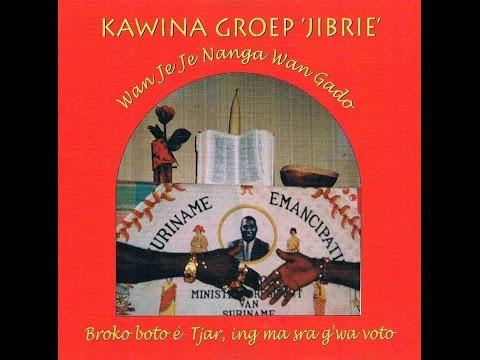 Kawina Groep 'Jibrie'_Wan Jé Jé Nanga Wan Gado (Album)