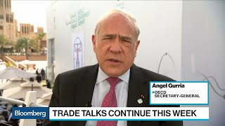 OECD's Gurria Sees Slowing Global Growth But No Recession