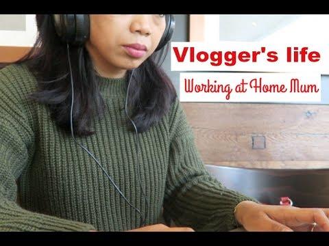 Perjuanganku sebagai Vlogger | Working at home mum