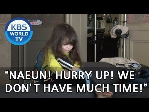 'Naeun, hurry up! we don't have much time!!' [The Return of Superman/2018.10.21]