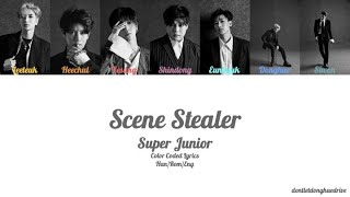 Super Junior (슈퍼주니어) - Scene Stealer (Color Coded Lyrics) [H…
