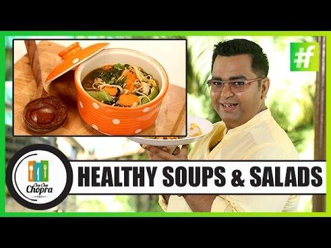 Healthy Soup & Salad Recipes | By Chef Ajay Chopra