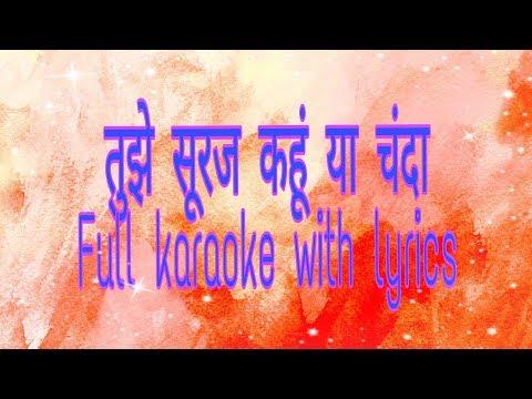 Tujhe Suraj Kahoon Ya Chanda karaoke with lyrics