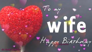 Happy Birthday Wishes For Wife with love    Romantic Birthday wishes For Her