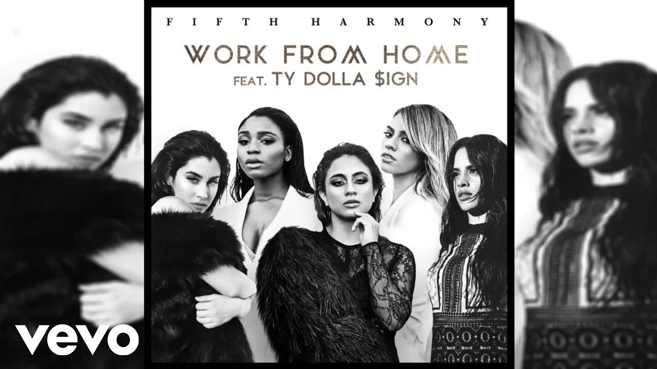 Download Fifth Harmony - Work From Home (feat. Ty Dolla $ign) [Official Audio]
