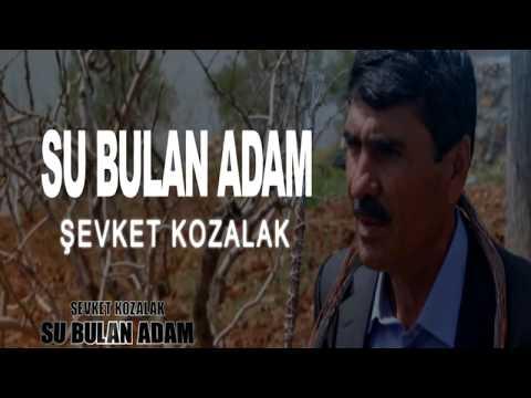 SU BULAN ADAM - ŞEVKET KOZALAK