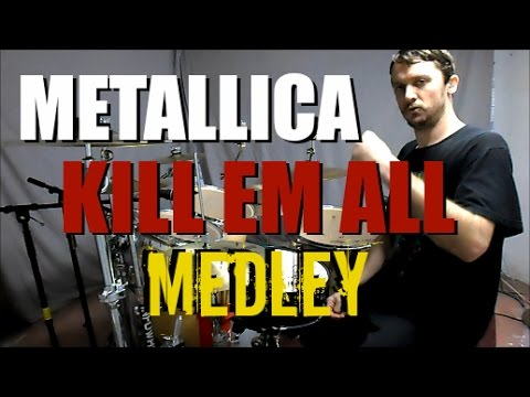 METALLICA  KILL EM ALL MEDLEY mobile link in description  Drum Cover