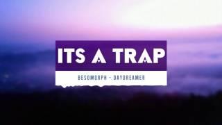 Besomorph - Daydreamer