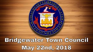 Bridgewater Town Council, May 22nd, 2018