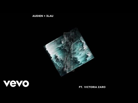 Audien, 3LAU - Hot Water (Audio) ft. Victoria Zaro