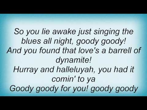Ella Fitzgerald - Goody, Goody Lyrics