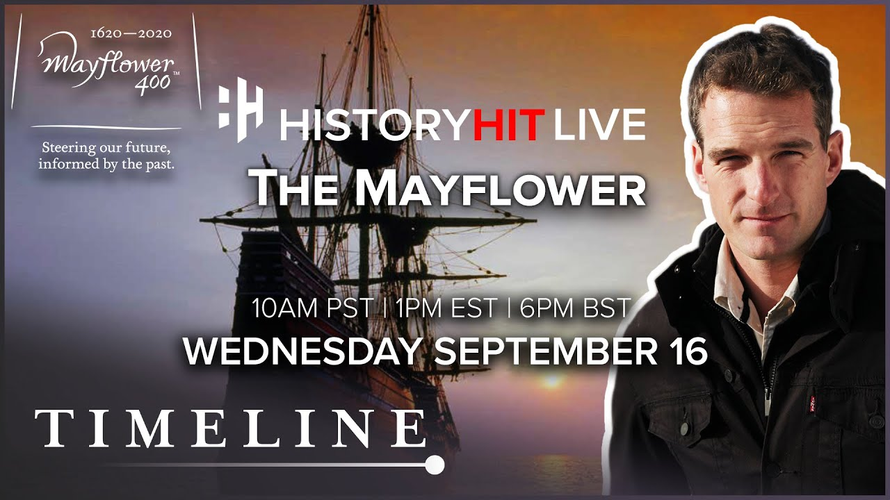Download The Mayflower: 400th Anniversary Special | History Hit LIVE on Timeline