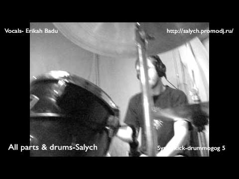 Erikah Badu-On&on.(All parts & live drums by Salych) Ableton live 8