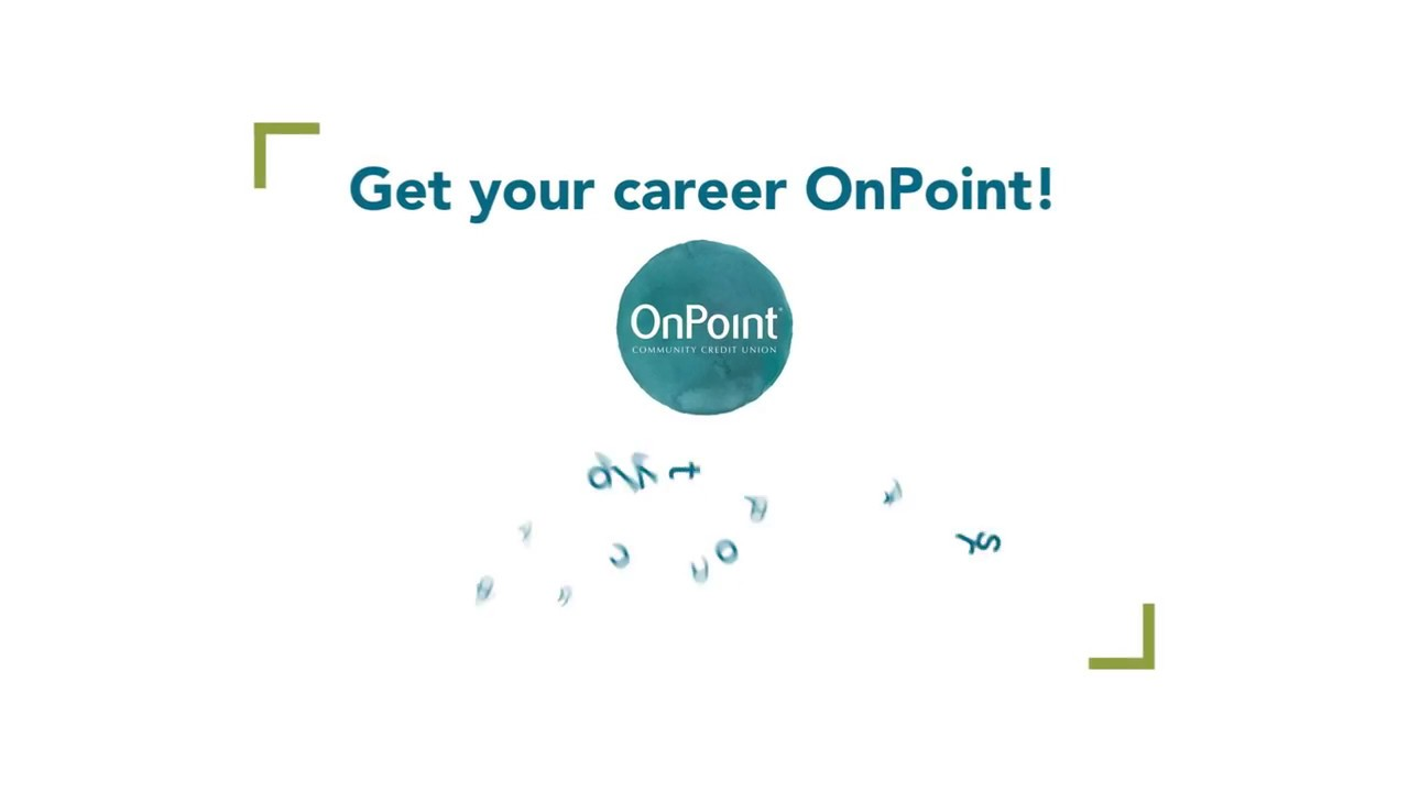 Onpoint Community Credit Union Get Your Career Onpoint Youtube