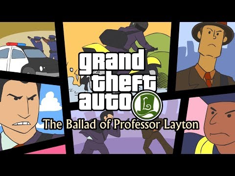 Grand Theft Auto: The Ballad of Professor Layton -- Mash Up!