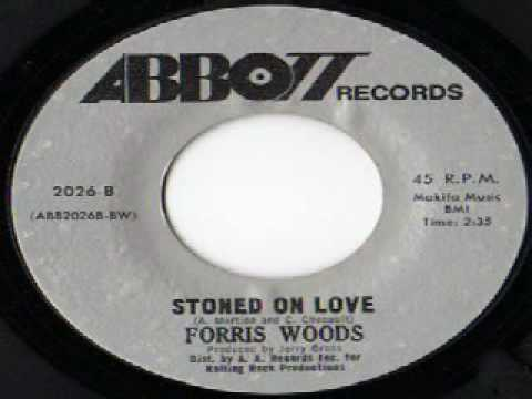 Forris Woods - Stoned On Love