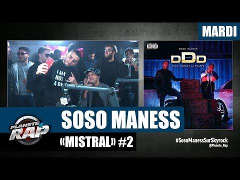 Youtube: Planète Rap – Soso Maness et ses invités«Mistral» avec Hornet La Frappe #Mardi