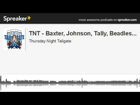 TNT - Baxter, Johnson, Tally, Beadles... (made with Spreaker)