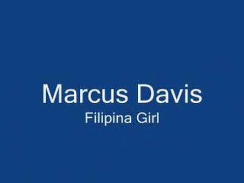 Marcus Davis - Filipina Girl