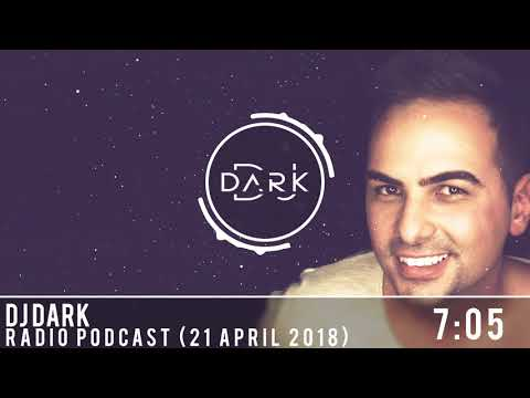Dj Dark @ Radio Podcast (21 April 2018)
