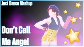 • Don't Call Me Angel by Ariana Grande, Miley Cyrus, Lana Del Rey | Just Guy | Just Dance Fanmade •