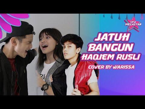 Warissa cover lagu Jatuh Bangun oleh Haqiem Rusli sambil berjoget | #CoverCeriaMegastar