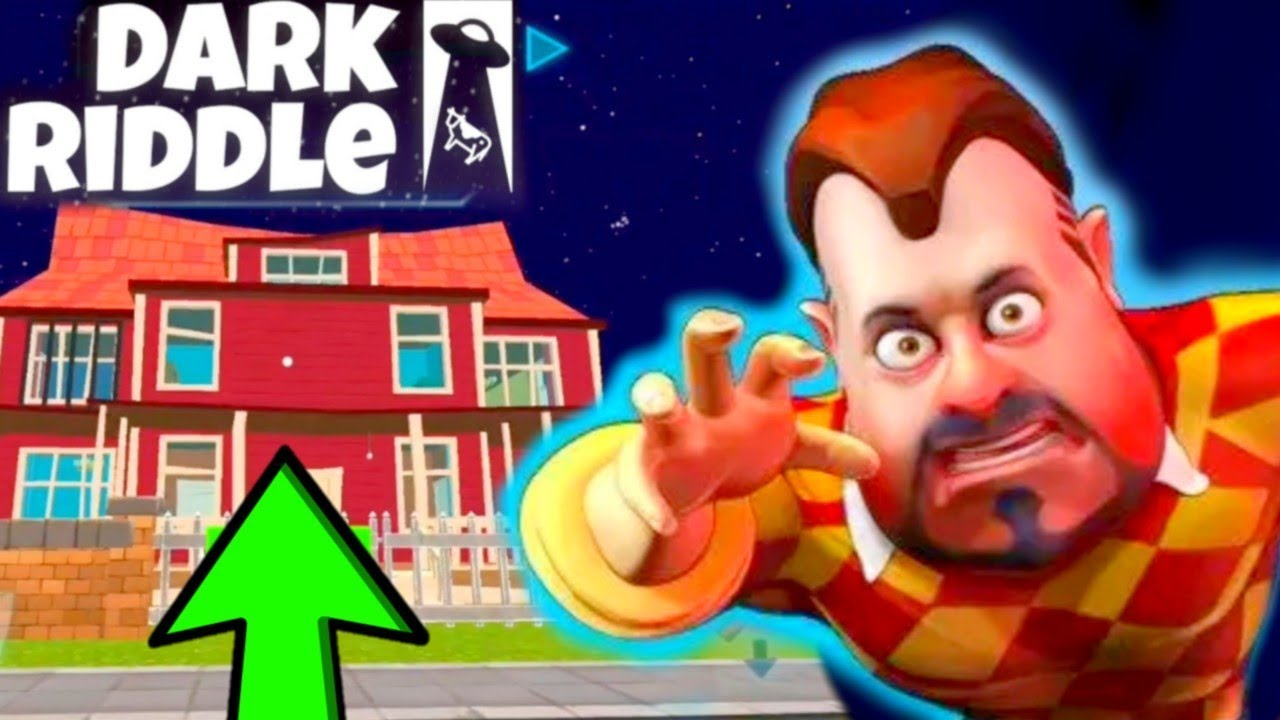 [UPDATE] NEIGHBOR'S HOUSE - Dark Riddle - Gameplay - Android - ios