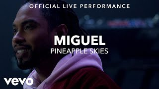 Miguel Pineapple Skies Vevo x Miguel.mp3