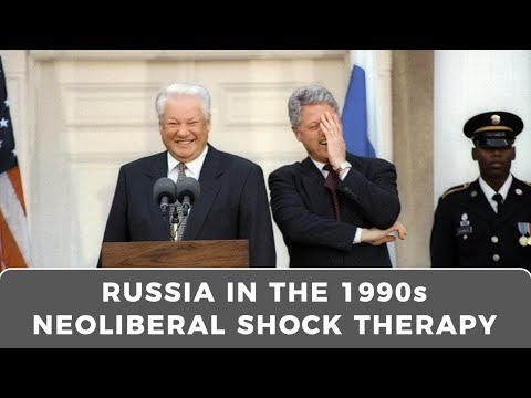 Neoliberal shock therapy: Examining the Russian Federation in the 1990s