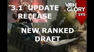 3.1 UPDATE RELEASE! FIRST RANKED DRAFT GAME! Vainglory 5v5 - WP Vox