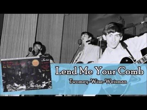 The Beatles - Lend Me Your Comb (Lyrics)
