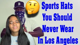 SPORTS HATS YOU SHOULD NEVER WEAR IN LOS ANGELES (REACTION) 😭🤔😳