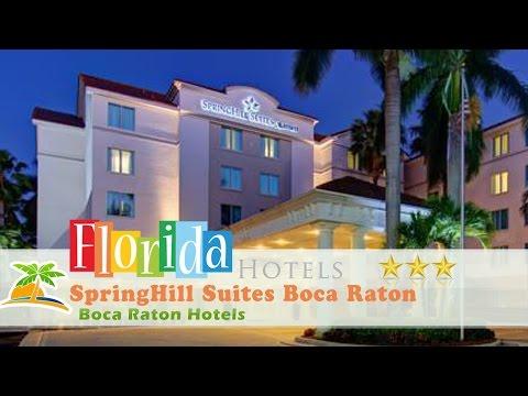 SpringHill Suites Boca Raton - Boca Raton Hotels, Florida