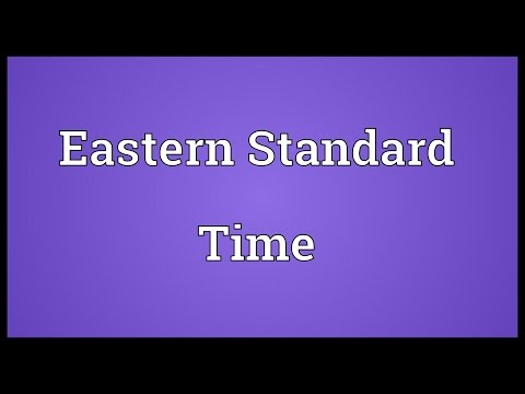 Eastern Standard Time Meaning