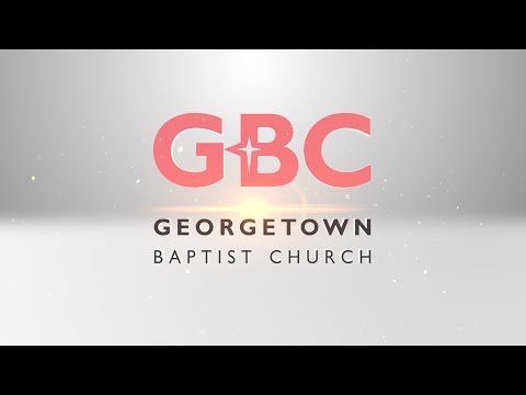 Georgetown Baptist Church 60th Anniversary & IMPACT! Building Dedication - 2016