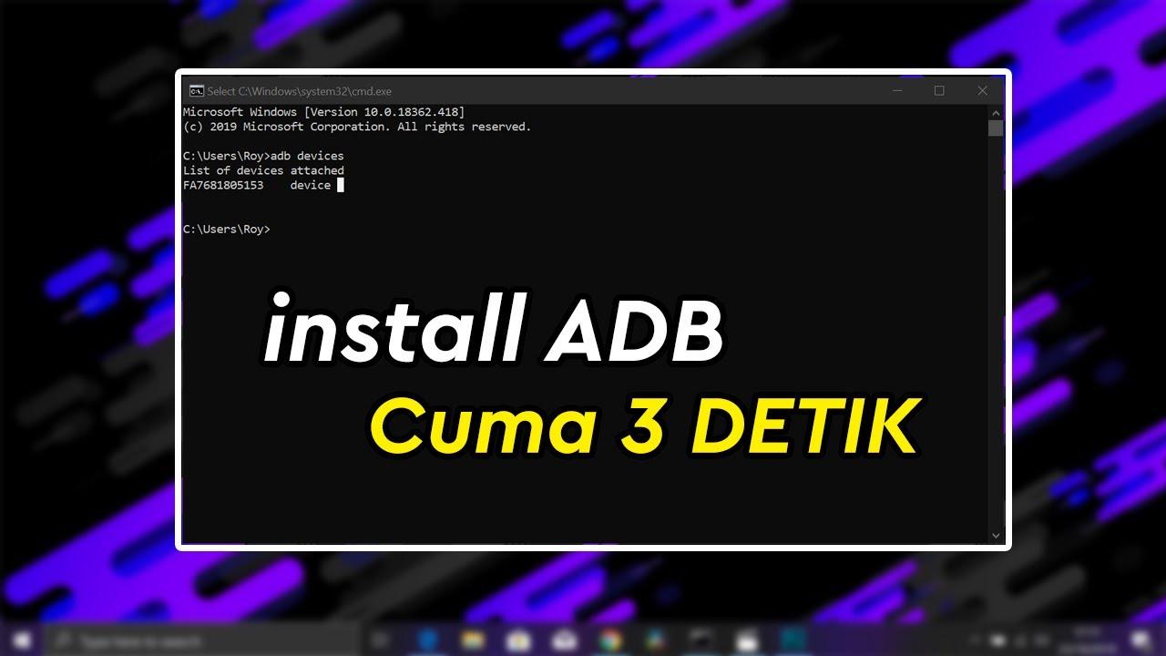 [TUTORIAL] Cara Install ADB Fastboot System Wide Hanya 3 Detik Easy Install