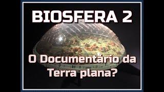 #123 - Tentaram reproduzir a Terra plana em 1991 | DOCUMENTÁRIO MISSÃO PLANETA TERRA