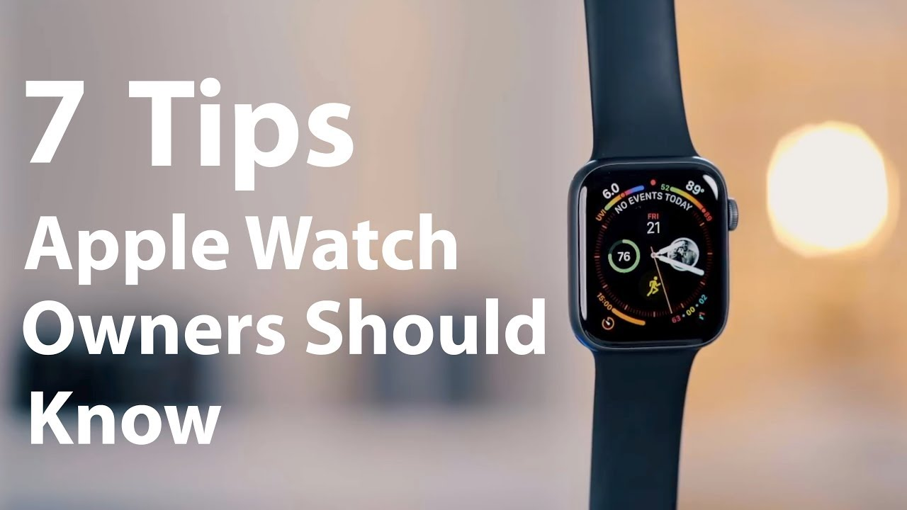 72ebd6015e5 7 Tips Every Apple Watch Owner SHOULD Know! - YouTube