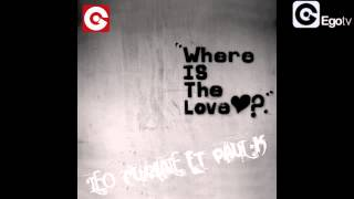 LEO CURIALE FEAT PAUL K - Where Is the Love?