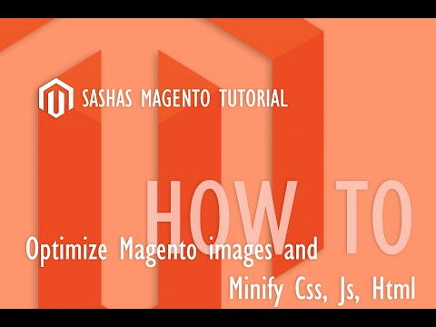 Magento Minification Of Js, Css, Html & Image Quality
