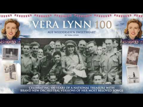 Dame Vera Lynn - 100 - Auf Wiederseh'n Sweetheart