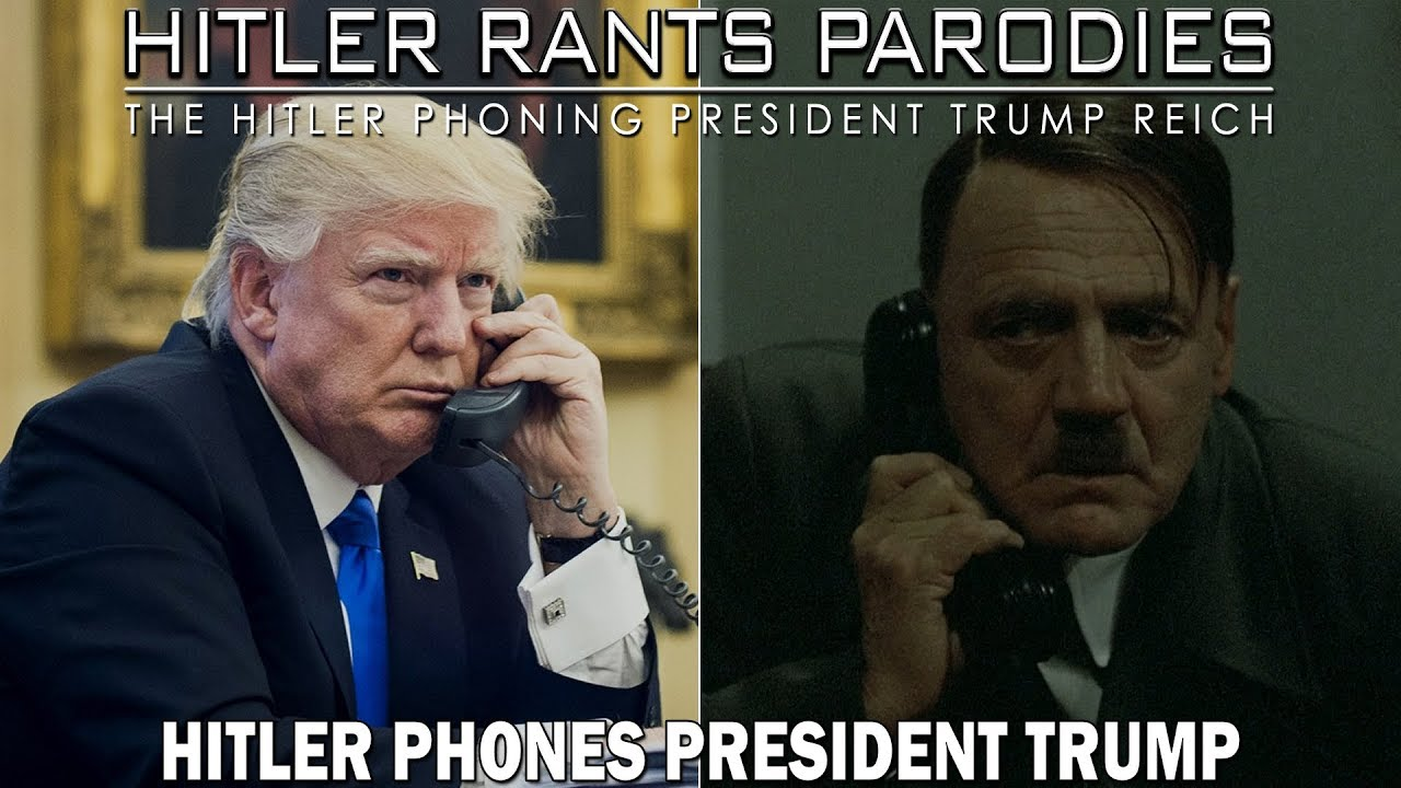 Hitler phones President Trump