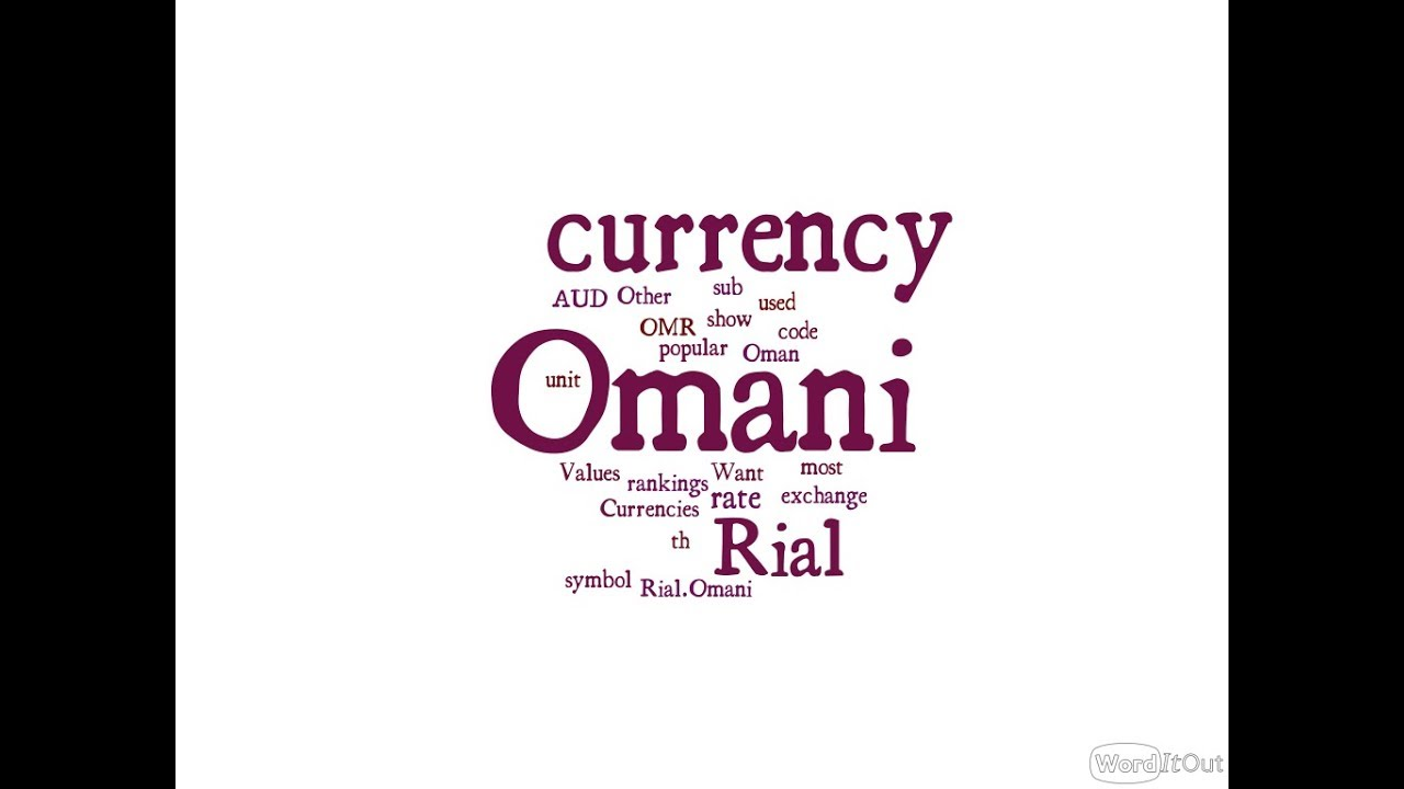 Omani Currency Rial Youtube