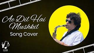 Ae Dil Hai Mushkil#Arijit Song Saxophone Cover Arijit song Saxophone cover